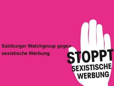Frauenbüro der Stadt Salzburg - Watchgroup gegen sexistische Werbung